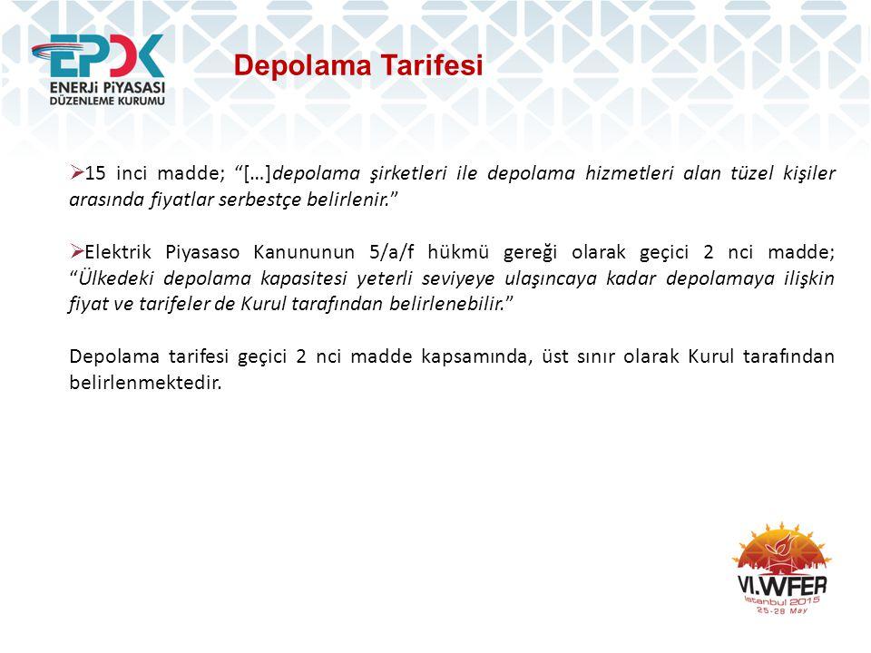 Depolama Tarifesi 15 inci madde; […]depolama şirketleri ile depolama hizmetleri alan tüzel kişiler arasında fiyatlar serbestçe belirlenir.